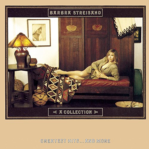 A Collection: Greatest Hits... And More By Barbra Streisand