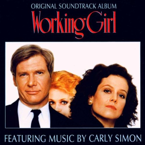 Working Girl: FEATURING MUSIC BY CARLY SIMON