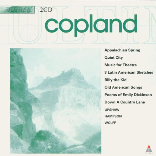Copland - Appalachian Spring, Quiet City (Wolff, Upshaw, Hampson) By Copland