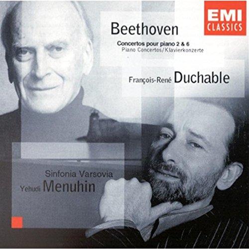 Ludwig Van Beethoven - Piano Concertos Nos.2 & 6/Duchable/Menuhin By Ludwig Van Beethoven