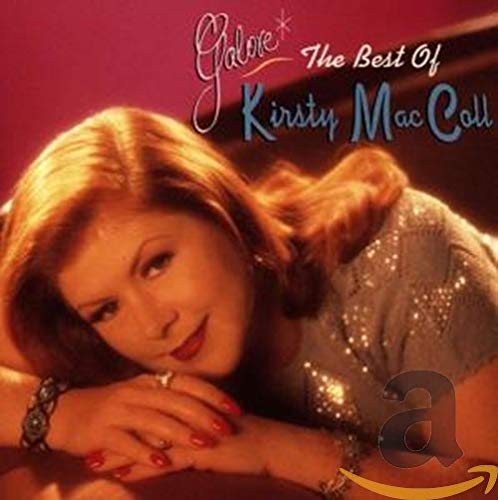 MacColl, Kirsty - Galore - The Best of Kirsty MacColl
