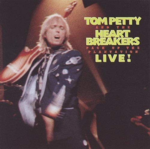 Tom Petty - Pack Up The Plantation: Live!