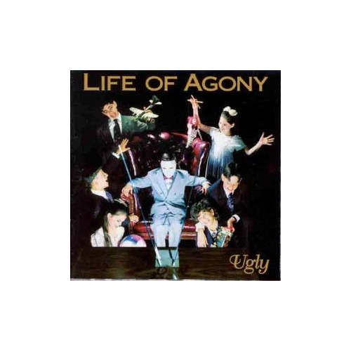 Life of Agony - Ugly By Life of Agony
