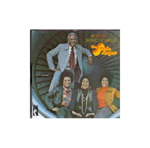 Staple Singers - Be Altitude - Respect Yourself