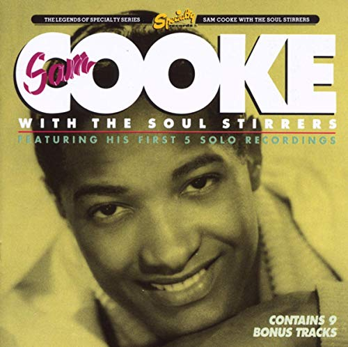 Cooke, Sam - Sam Cooke With the Soul Stirrers By Cooke, Sam