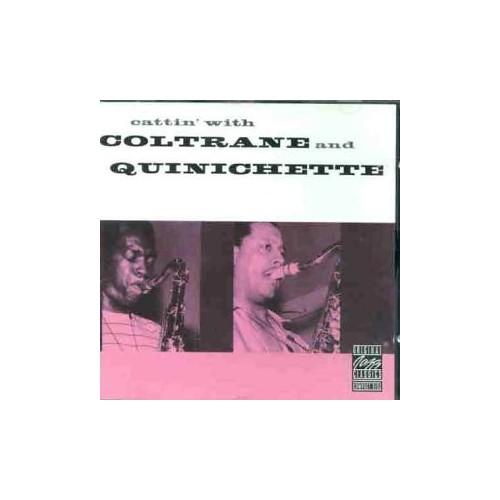 John Coltrane & P Quinichette - Cattin With C & Q