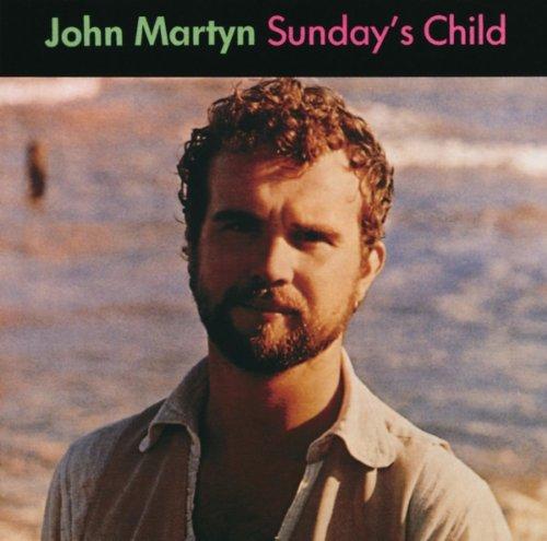 John Martyn - Sunday's Child