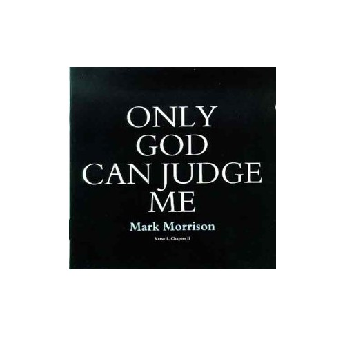 Morrison, Mark - Only God Can Judge Me