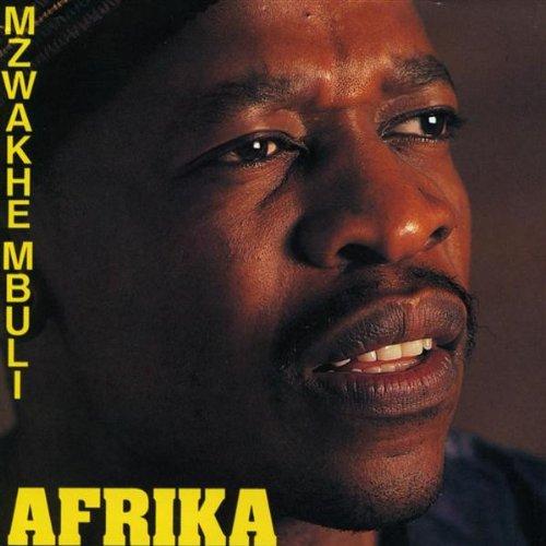 Mzwakhe Mbuli - Africa By Mzwakhe Mbuli