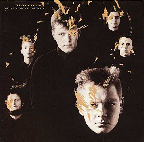 Madness - Mad Not Mad By Madness