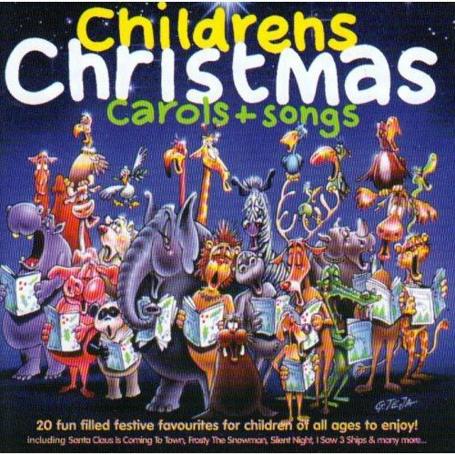 Various Artists - Childrens Christmas Carols + Songs By Various Artists