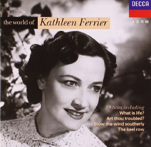 Kathleen Ferrier - World of Kathleen Ferrier By Kathleen Ferrier