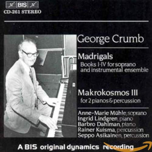 Crumb - Madrigals; Music for a Summer Evening
