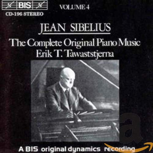 Jean Sibelius - The Complete Original Piano Music - Vol. 4 (Tawaststjerna)