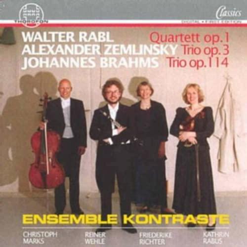 Rabl: Clarinet Quartet Op.1 / Zemlinsky: Clarinet Trio Op.3 / Brahms: Clarinet Trio Op.114