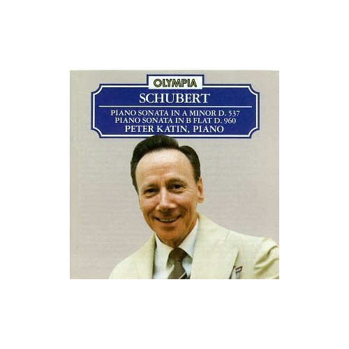 Peter Katin - Schubert: Piano Sonatas D 537 & D960