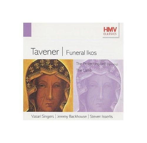 TAVENER: FUNERAL IKOS & OTHERS