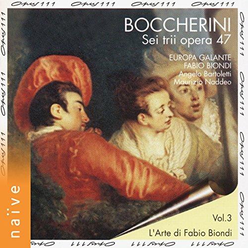 Europa Galante - Boccherini: 6 String Trios Op 47 /Europa Galante