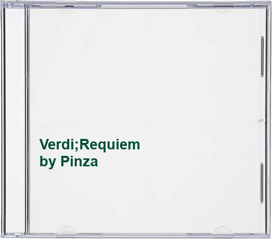 Pinza - Verdi;Requiem
