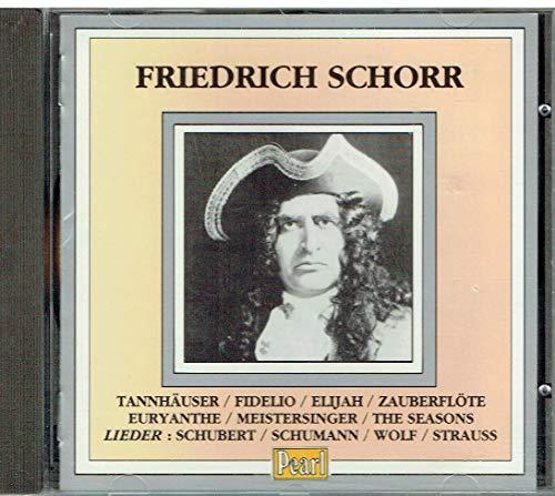 Friedrich Schorr - Friedrich Schorr :Various: Operatic Recordings By Friedrich Schorr