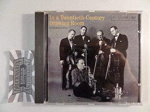 Hal Mckusick Octet - In a Twentieth Century Drawing Room By Hal Mckusick Octet