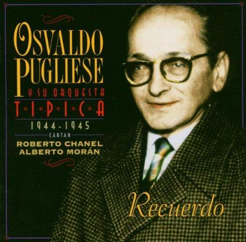 Osvaldo Pugliese - Recuerdo