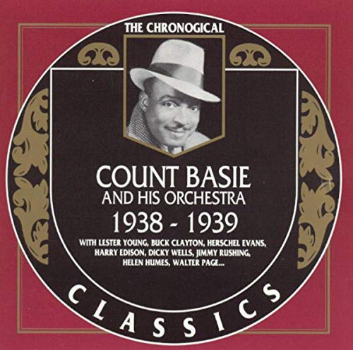 Count Basie - Classics 1938-1939 By Count Basie