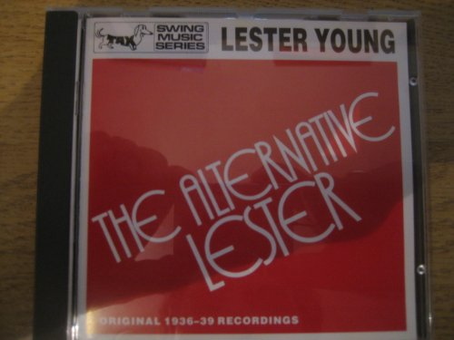Lester Young - The Alternative Lester