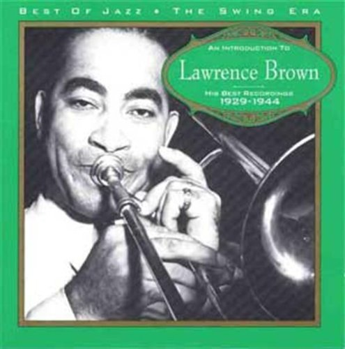 Lawrence Brown - An Introduction to ... 1929-1944 By Lawrence Brown