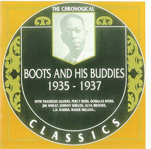 Boots and His Buddies - Boots And His Buddies: 1935 - 1937 / THE CHRONOGICAL CLASSICS By Boots and His Buddies