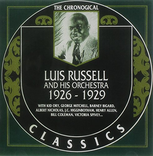 Luis Russell - Classics 1926-1929 By Luis Russell