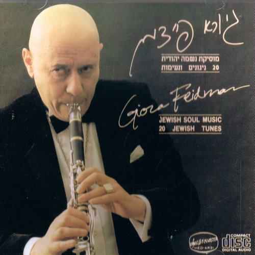 Giora Feidman - Jewish Soul Music