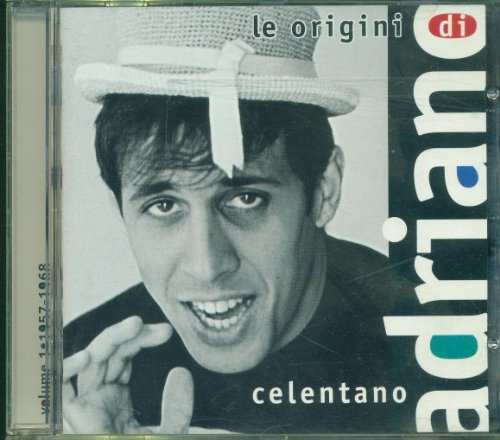 Adriano Celentano - Le Origini di Adriano By Adriano Celentano