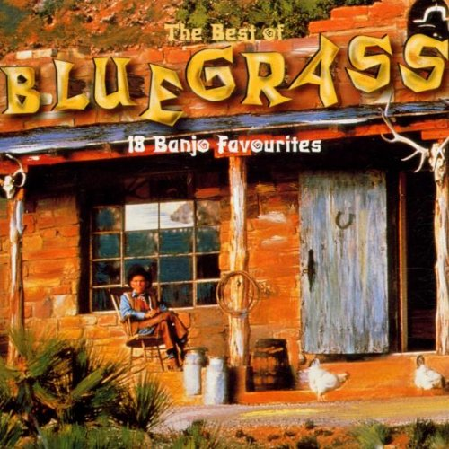 Various Artists - The Best Of Bluegrass: 18 Banjo Favourites