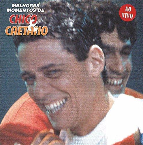 Chico Buarque & Caetano Veloso - Melhorse Momentos De Chico & Caetano