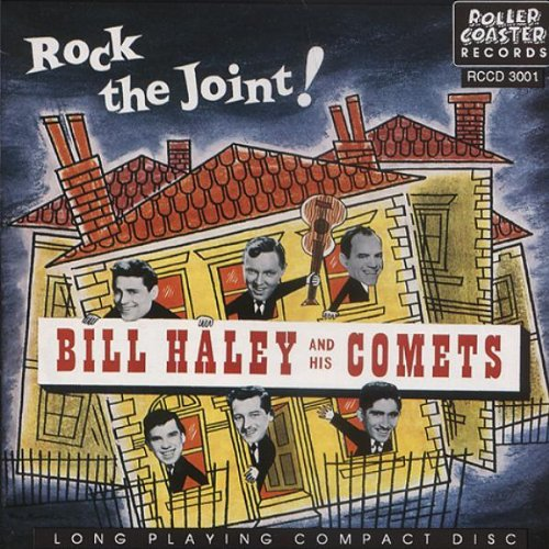 Bill Haley & His Comets - Rock the Joint! By Bill Haley & His Comets