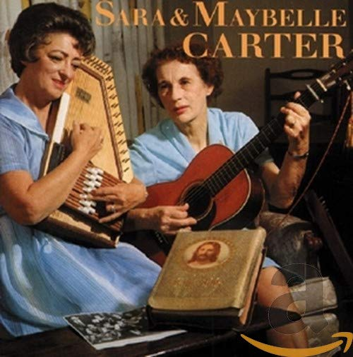 Sara & Maybelle CARTER - Sara & Maybelle Carter
