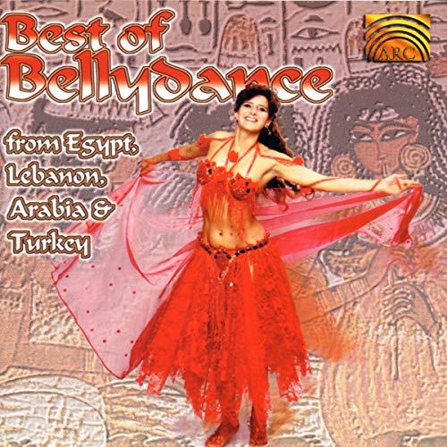 Best Of Bellydance - Best of Bellydance from Egypt, Lebanon, Arabia & Turkey By Best Of Bellydance