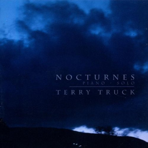 Terry Truck - Nocturnes, Piano Solo By Terry Truck