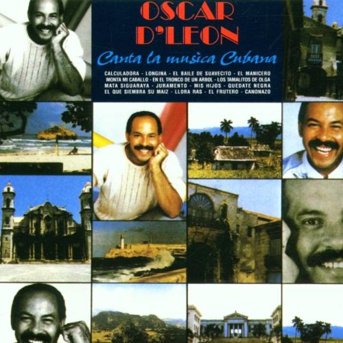 Oscar d'Leon - Canta la Musica Cubana By Oscar d'Leon