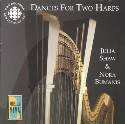 Julia Shaw/Nora Bumanis - Dances for Two Harps