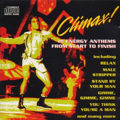 Climax Hi - Energy Anthems From Start To.. By Climax Hi