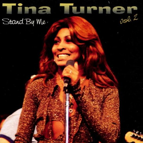 Tina Turner - Volume 2: Stand By Me