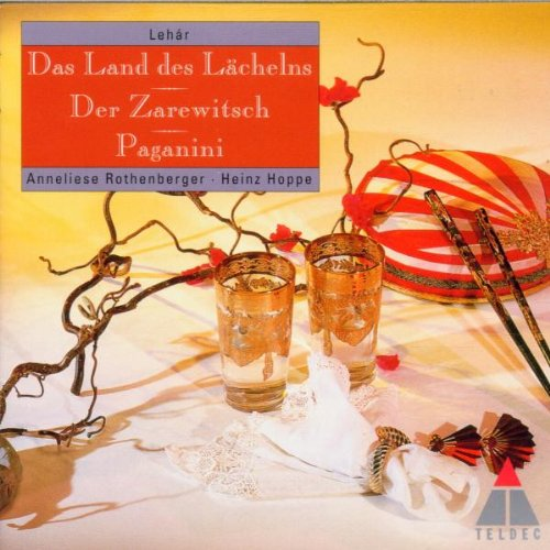 Lehár: Land de Lächelns/Zarewitsch/Paganini (highlights)