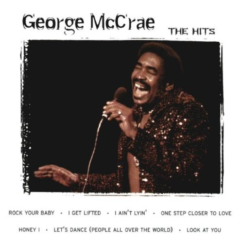 George Mccrae - George Mccrae Greatest Hits By George Mccrae