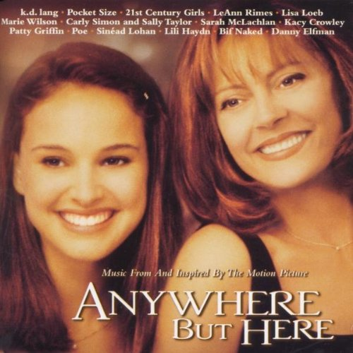 Original Soundtrack - Anywhere But Here: Music Inspired By The Motion Picture