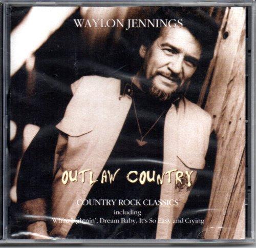 Waylon Jennings - Outlaw Country