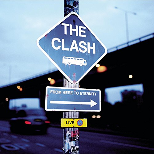 The Clash - From Here to Eternity, Live