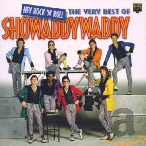 Showaddywaddy - Hey Rock 'n' Roll: the Very Best of Showaddywaddy