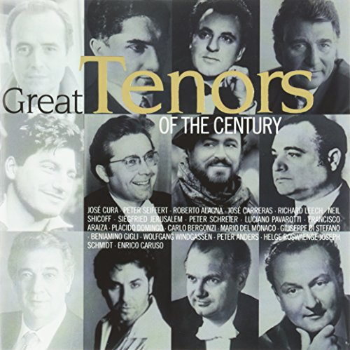 The Great Tenors Of The Century - The Great Tenors Of The Century By The Great Tenors Of The Century